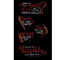 The easiest way... - Six of Crows Photographic Print
