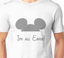 All Ears Unisex T-Shirt