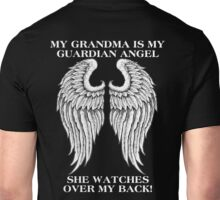 My Grandma is my guardian angel She watches over my back Unisex T-Shirt