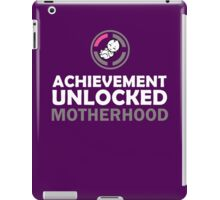 Achievement Unlocked - Motherhood iPad Case/Skin