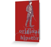 STYLE NEVER GOES OUT OF FASHION Greeting Card