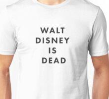 Walt Disney is Dead Unisex T-Shirt