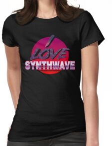 I love synthwave! Womens Fitted T-Shirt