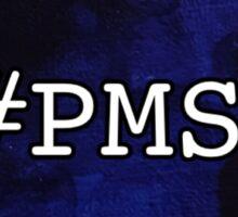 #PMS Sticker