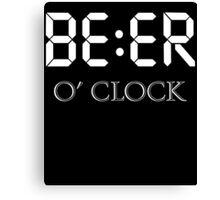 Beer oclock Canvas Print