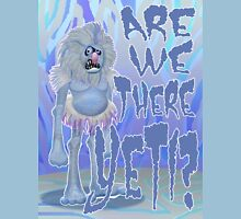 Are we there Yeti? COLOURED Unisex T-Shirt