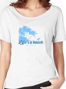 Life's A Beach Florida Women's Relaxed Fit T-Shirt