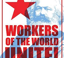 Karl Marx - Workers of the World Unite! by TropicalToad