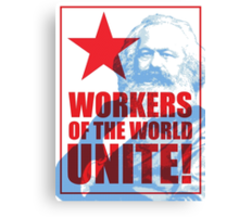 Karl Marx - Workers of the World Unite! Canvas Print