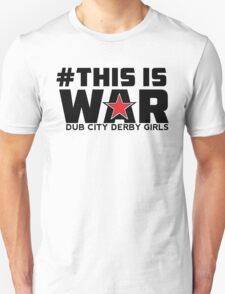 #THIS IS WAR Unisex T-Shirt