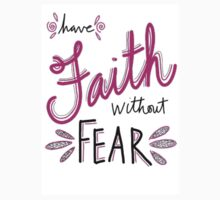 Have Faith Without Fear Kids Clothes