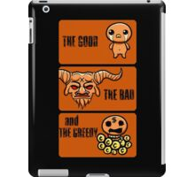 The Good, The Bad and The Greedy iPad Case/Skin