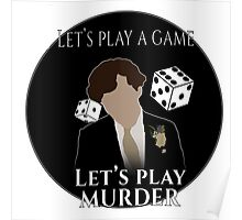 Let's play a game. Let's play murder. bbc Sherlock Poster