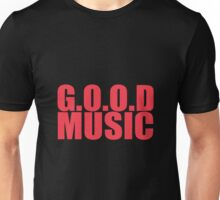 Good music Unisex T-Shirt