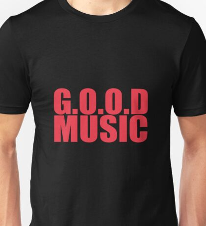Good music Unisex T-Shirt