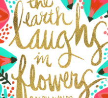 The Earth Laughs in Flowers – Pink & Gold Sticker