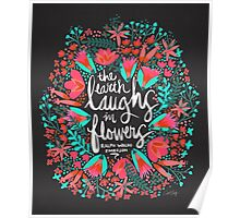 The Earth Laughs in Flowers – Pink & Charcoal Poster