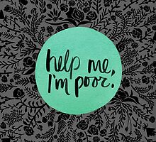Help Me, I'm Poor by Cat Coquillette