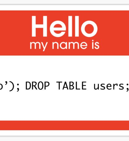 Hello My Name Is SQL Injection Sticker