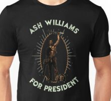 Ash Williams For President Unisex T-Shirt