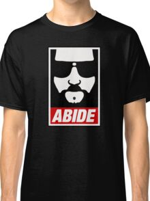 Jeff the big Lebowski abide obey poster Shepard Fairey parody Classic T-Shirt