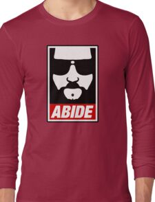Jeff the big Lebowski abide obey poster Shepard Fairey parody Long Sleeve T-Shirt