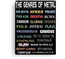 The Genres of Metal Canvas Print