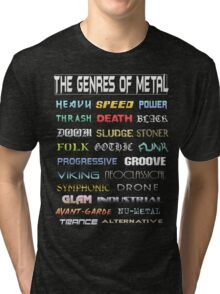 The Genres of Metal Tri-blend T-Shirt
