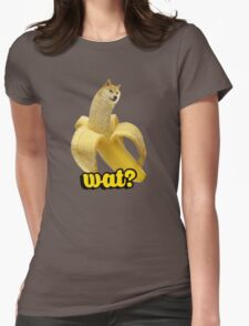 Doge banana dog shibe shiba inus wat? Womens Fitted T-Shirt