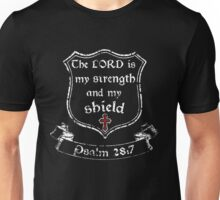 My Strength and My Shield Unisex T-Shirt