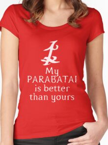My Parabatai is Better than Yours white Women's Fitted Scoop T-Shirt