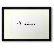 He for she campaign  Framed Print