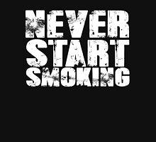 Never start smoking T-Shirt