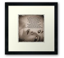 It Is Not Enough... Framed Print