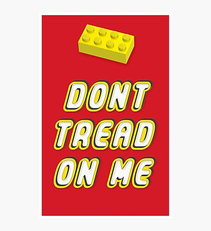 Don't Tread On Me Block Photographic Print