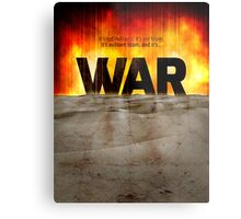 It's War Metal Print