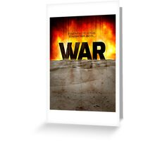 It's War Greeting Card