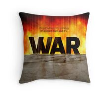 It's War Throw Pillow