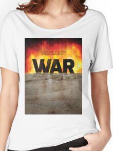 It's War Women's Relaxed Fit T-Shirt