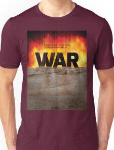 It's War Unisex T-Shirt
