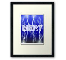 CHEAP MERT Framed Print
