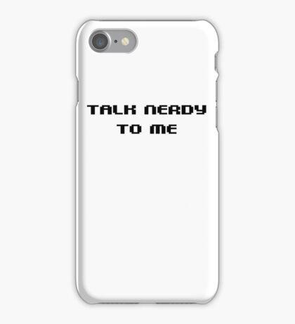 Talk nerdy to me iPhone Case/Skin