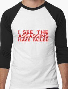 Good Morning I see the assassins have failed Men's Baseball ¾ T-Shirt