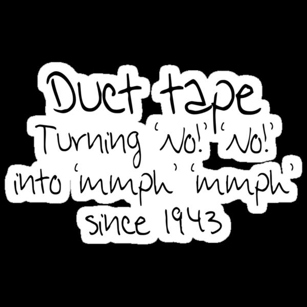 Duct tape by SlubberBub
