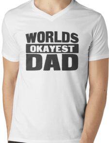 Worlds Okayest Dad Mens V-Neck T-Shirt