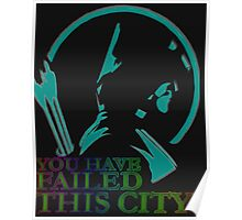 you have failid this city Poster