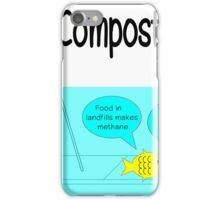 Compost now! iPhone Case/Skin