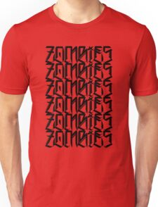 Zombies Zombies Zombies  Unisex T-Shirt