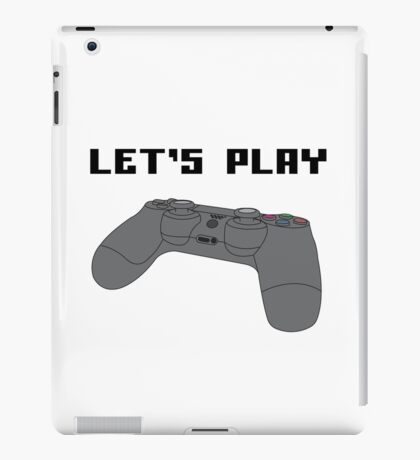 """""""Let's Play"""" iPad Case/Skin"""