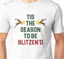 Tis The Season To Be Blitzend Unisex T-Shirt